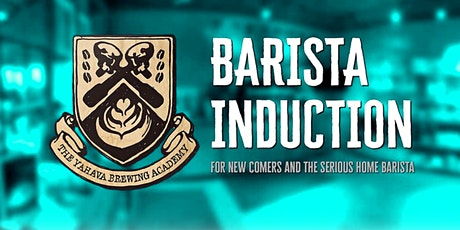 Student Barista Induction Course Induction Course - Margaret River tickets