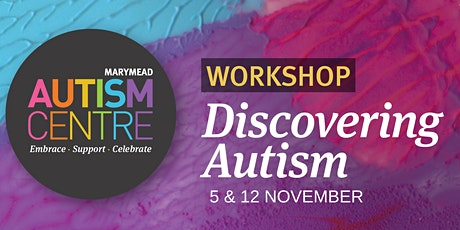 Discovering Autism Workshop tickets