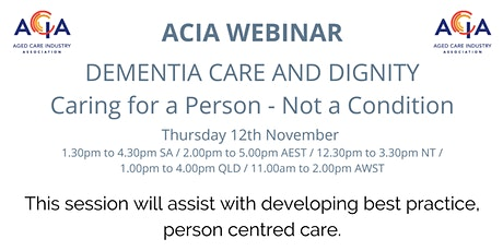 Dementia Care and Dignity - Caring for a person, not a condition tickets