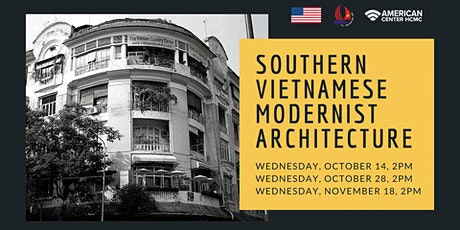 Southern Vietnamese Modernist Architecture - RSVP only tickets