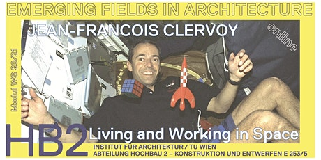 Jean-Francois Clervoy | Living and Working in Space tickets