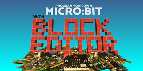 Code & Invent with Micro:bit Block Editor, [Ages 7-10] @ Orchard tickets
