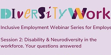 NDIS Australia & Neurodiversity in the workforce. Your questions answered. tickets