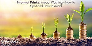 Informal Drinks: Impact Washing - How Spot and How to...