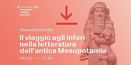 Il viaggio agli inferi nella letteratura dell'antica Mesopotamia biglietti