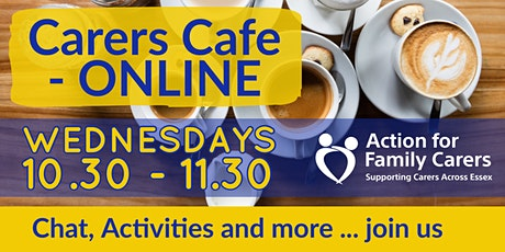 CARERS' CAFE - ONLINE tickets