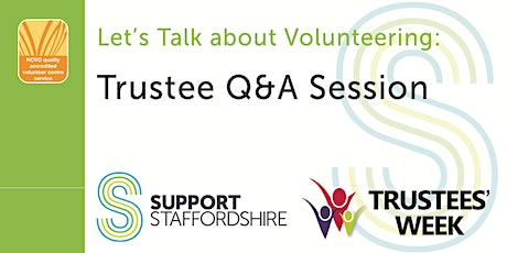 Let's Talk about Volunteering Q&A Session - Being a Trustee tickets