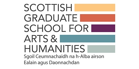 Scottish Graduate School for Arts and Humanities Welcome Event 2020 tickets