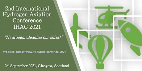 2nd International Hydrogen Aviation Conference (IHAC 2021) tickets