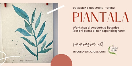 PIANTALA - Workshop di Acquerello botanico biglietti