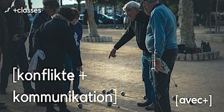 Workshop: Wir wir gewaltfrei kommunizieren und mit Konflikten umgehen Tickets