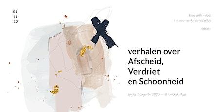 Verhalen over Afscheid, Verdriet en Schoonheid / TIME WITH MABEL tickets