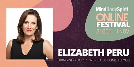 Bringing Your Power Back Home To You - with Elizabeth Peru tickets