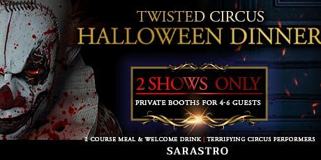 Twisted Circus Halloween Dinner EPISODES 2 & 3 tickets