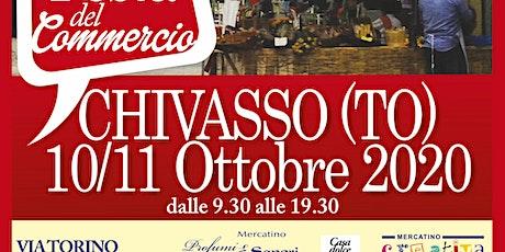 11a FESTA DEL COMMERCIO - CHIVASSO (TO) biglietti