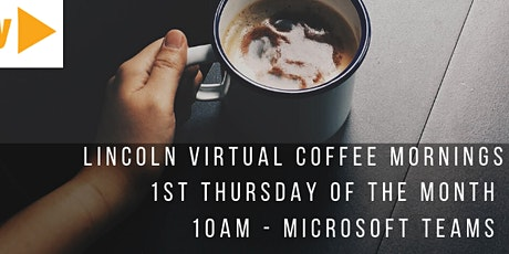 Lincoln Groups' Virtual Coffee Morning - Your Covid Lockdown Stories tickets