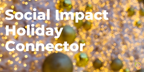 Social Impact Holiday Connector tickets