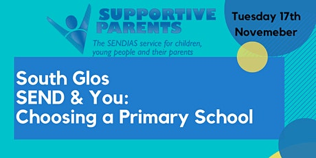 SEND&You:Choosing a Primary School Tuesday 17th November, 10.30am & 7pm tickets
