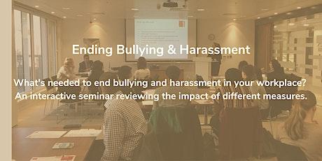 Ending Bullying & Harassment tickets