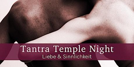 Tantra Temple Night - Liebe und Sinnlicheit Tickets