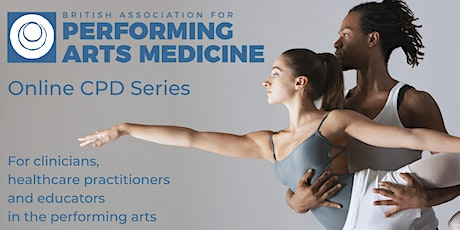 Practitioners' Online CPD: Chronic Pain in Performing Arts Medicine tickets