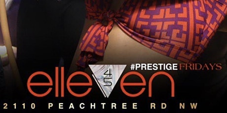 KB Presents PRESTIGE FRIDAYS @Elleven45 tickets