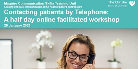 Contacting Patients by Telephone -  January 2021 tickets
