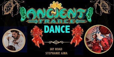 Ancient Trance Dance tickets