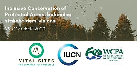 Inclusive Conservation of Protected Areas: balancing stakeholders' visions tickets