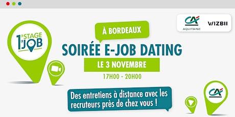 E-Job Dating Bordeaux : décrochez un emploi dans votre région ! billets