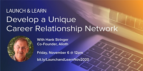 Develop a Unique Career Relationship Network tickets