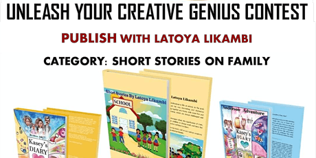 UNLEASH YOUR CREATIVE GENIUS  CONTEST - PUBLISH WITH LATOYA LIKAMBI tickets