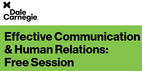 Effective Communications & Human Relations Preview Session tickets