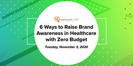 6 Ways Raise Brand Awareness in Healthcare with Zero Budget tickets