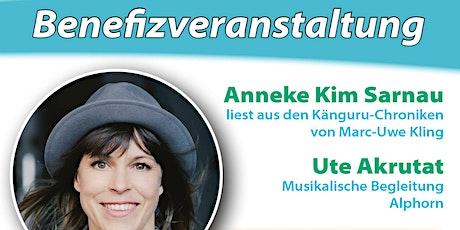 Anneke Kim Sarnau und Ute Akrutat - Känguru-Chroniken und mehr... Tickets