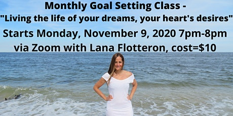 """Monthly goal setting class - """"Living the life of your dreams"""" tickets"""