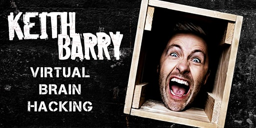 Keith Barry: Virtual Brain Hacking. Live Halloween Experience.