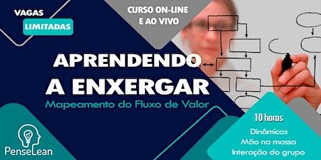 Mapeamento do Fluxo de Valor (VSM) [Turma III] ingressos
