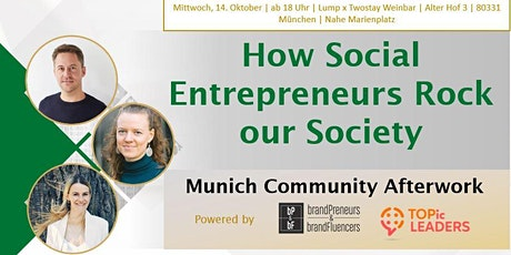 Munich Community Afterwork | How Social Entrepreneurs Rock our Society tickets