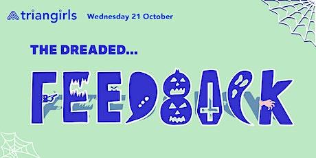 October Triangirls Social - Overcoming Fear of Feedback tickets