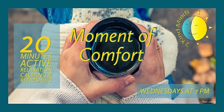 Moment of Comfort tickets