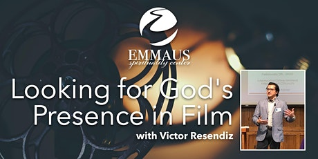 Looking for God's Presence in Film - Series tickets