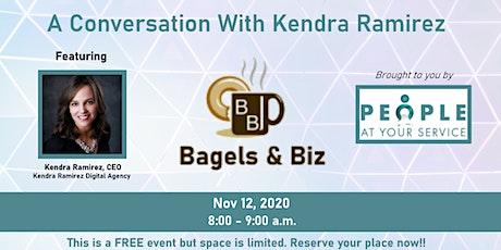 Bagels and Biz  featuring Kendra Ramirez, CEO of the Kendra Ramirez Agency tickets