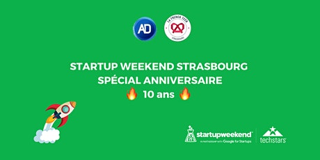 Startup Weekend Strasbourg 2021 - Spécial Anniversaire 10 ans Tickets