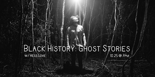 Black History: Ghost Stories