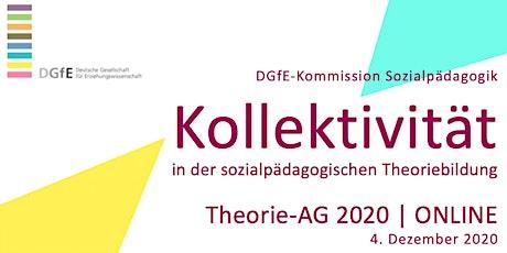 KOLLEKTIVITÄT | Theorie-AG 2020 | ONLINE Tickets