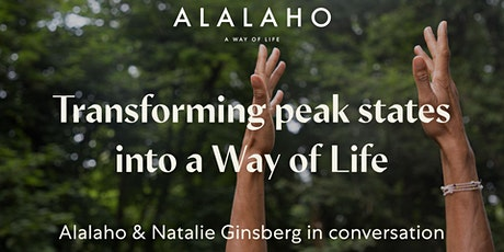 Transforming Peak States into a Way of Life tickets