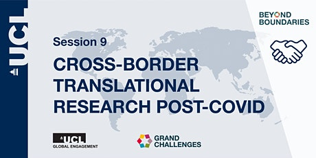 Beyond Boundaries Session 9: Cross-Border Translational Research Post-COVID tickets