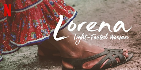 CCHR Movie Watch Party: Lorena - Light Footed Woman tickets