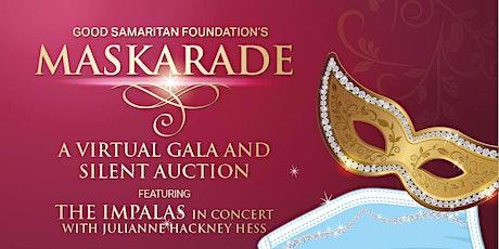 Good Samaritan Foundation's Maskarade:  A Virtual Gala and Silent Auction tickets